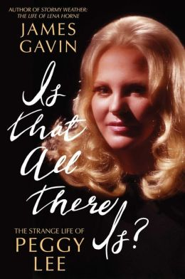 is that all there is, peggy lee bio