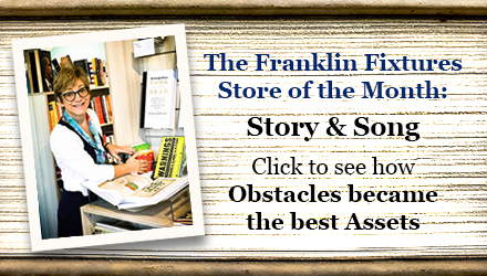 Franklin Fixtures Store of the Month: Story & Song