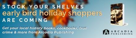 Arcadia Publishing: Stock Your Shelves!