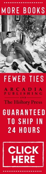 Arcadia Publishing and The History Press: Click Here!