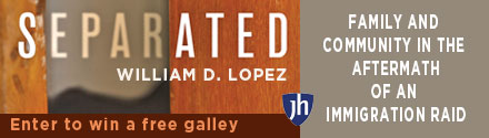 Johns Hopkins University Press: Separated (Family and Community in the Aftermath of an Immigration Raid) by William D. Lopez