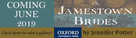 Oxford University Press: The Jamestown Brides: The Story of England's Maids for Virginia by Jennifer Potter