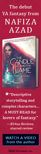 Scholastic Press: The Candle and the Flame by Nafiza Azad