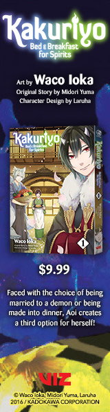 Viz Media: Kakuriyo: Bed & Breakfast for Spirits, Vol. 1, original art by Waco Ioka, original story by Midori Yuma, and character design by Laruha
