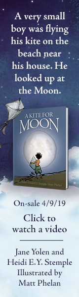 Zonderkidz: A Kite for Moon by Jane Yolen and Heidi E.Y. Stemple, illustrated by Matt Phelan