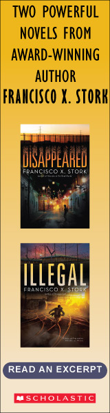 Scholastic Press: Illegal: A Disappeared Novel, Volume 2 by Francisco X. Stork