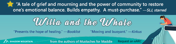 Shadow Mountain: Willa and the Whale by Chad Morris and Shelly Brown