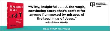 University of California Press:  Republican Jesus: How the Right Has Rewritten the Gospels by Tony Keddie