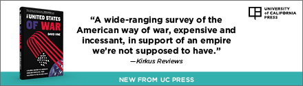 University of California Press: The United States of War, Volume 48: A Global History of America's Endless Conflicts, from Columbus to the Islamic State by David Vine
