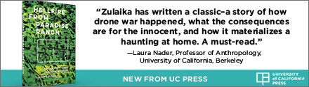 University of California Press: Hellfire from Paradise Ranch: On the Front Lines of Drone Warfare by Joseba Zulaika