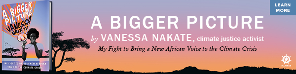 Mariner Books: A Bigger Picture: My Fight to Bring a New African Voice to the Climate Crisis by Vanessa Nakate