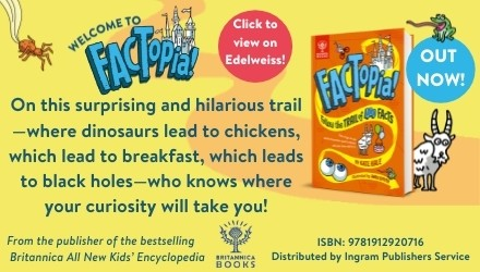 Britannica Books: Factopia!: Follow the Trail of 400 Facts by Kate Hale, illustrated by Andy Smith