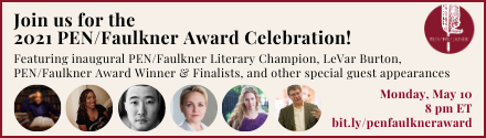 PEN/Faulkner Foundation: Join us for the 2021 PEN/Faulkner Award Celebration!