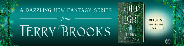 Del Rey Books: Child of Light by Terry Brooks