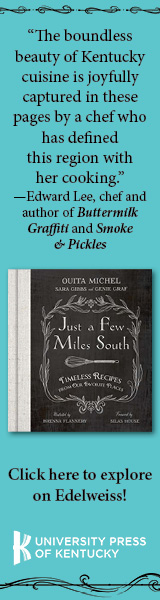 Fireside Industries: Just a Few Miles South: Timeless Recipes from Our Favorite Places by Ouita Michel, illustrated by Brenna Flannery