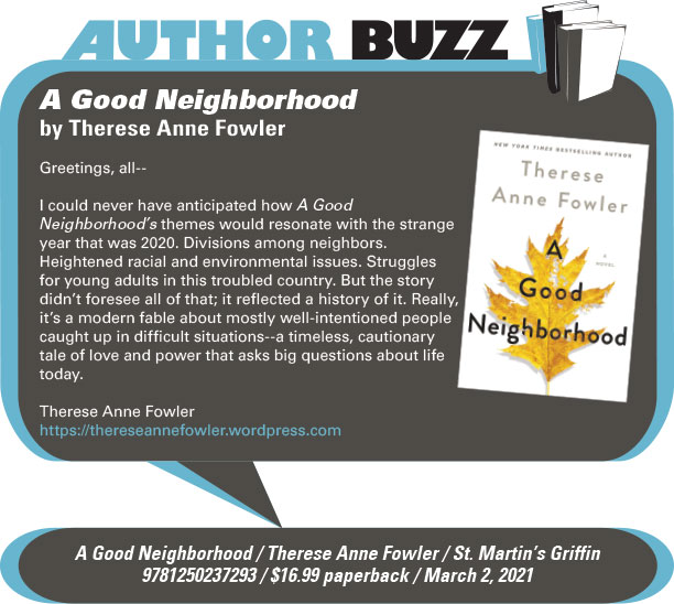 AuthorBuzz: St. Martin's Griffin: A Good Neighborhood by Therese Anne Fowler