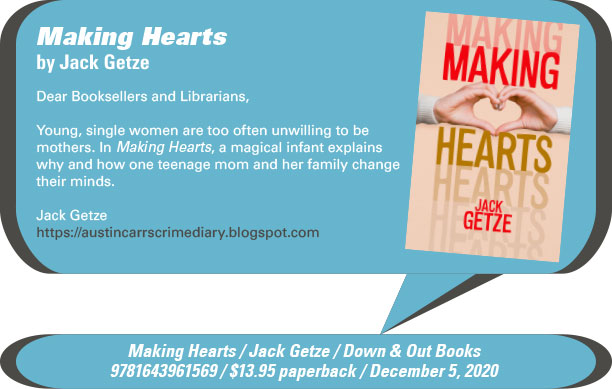 AuthorBuzz: Down & Out Books: Making Hearts by Jack Getze