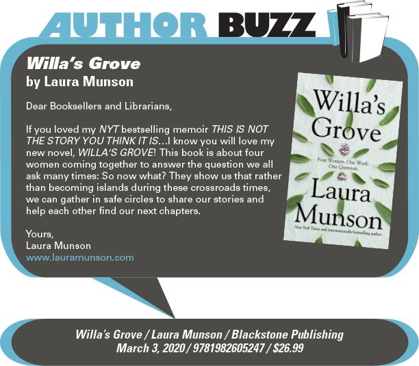 AuthorBuzz: Blackstone Publishing: Willa's Grove by Laura Munson
