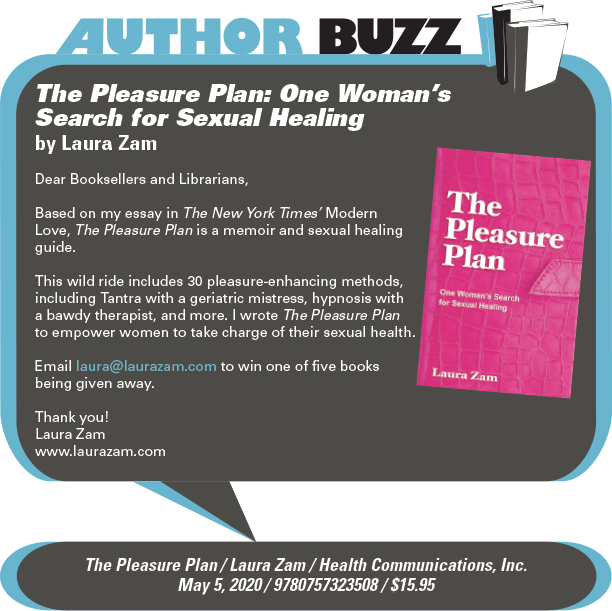 AuthorBuzz: Health Communications: The Pleasure Plan: One Woman's Search for Sexual Healing by Laura Zam