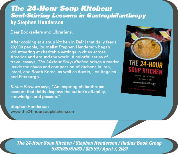 AuthorBuzz: Radius Book Group: The 24-Hour Soup Kitchen: Soul-Stirring Lessons in Gastrophilanthropy by Stephen Henderson