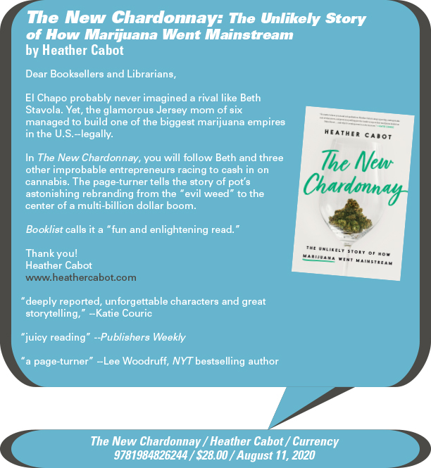 AuthorBuzz: Currency: The New Chardonnay: The Unlikely Story of How Marijuana Went Mainstream by Heather Cabot
