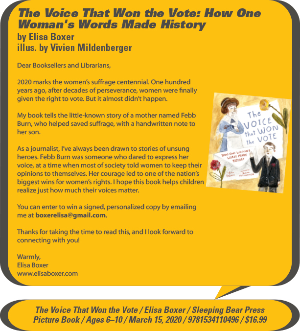 KidsBuzz: Sleeping Bear Press: The Voice That Won the Vote: How One Woman's Words Made History by Elisa Boxer, illustrated by Vivien Mildenberger