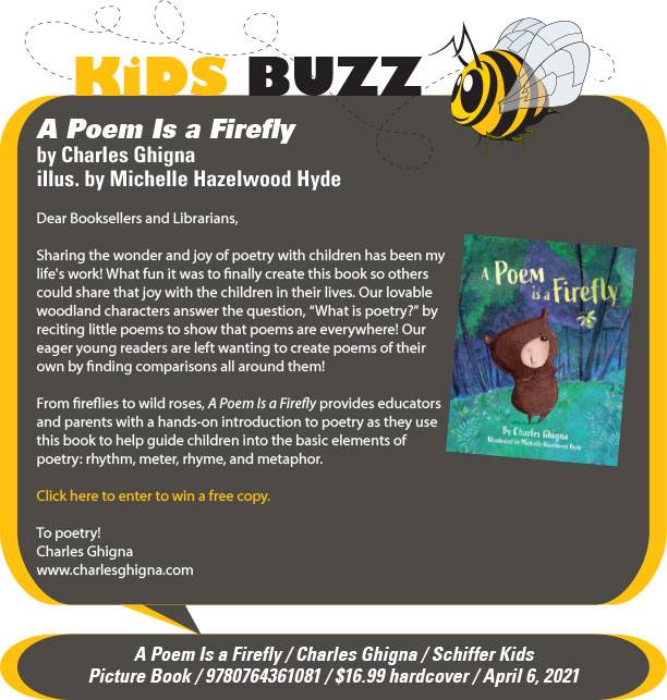 KidsBuzz: Schiffer Kids: A Poem Is a Firefly by Charles Ghigna, illus. by Michelle Hazelwood Hyde