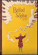 GLOW: Top Shelf Productions: Ballad for Sophie by Filipe Melo, illus. by Juan Cavia, trans. by Gabriela Soares