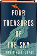 GLOW: Flatiron Books: Four Treasures of the Sky by Jenny Tinghui Zhang