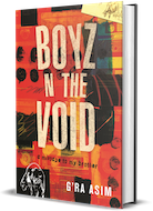 GLOW: Beacon Press:  Boyz n the Void: a mixtape to my brother by G'Ra Asim
