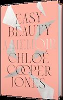 GLOW: Avid Reader Press: Easy Beauty by Cholé Cooper Jones