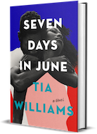 Grand Central Publishing: Seven Days in June by Tia Wiliiams